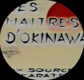Les maîtres d'Okinawa