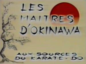 Reportage les maîtres d'Okinawa